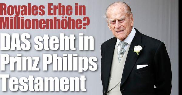 Prinz Philip: Royales Erbe in Millionenhöhe? DAS steht in seinem Testament